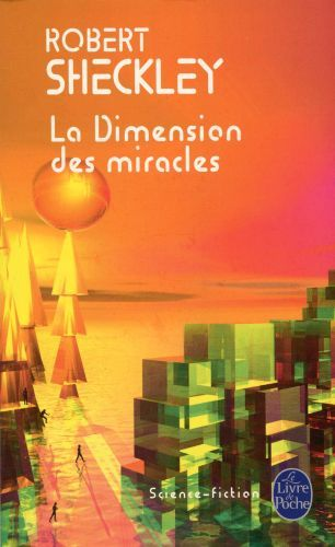 La Dimension des miracles par Sheckley