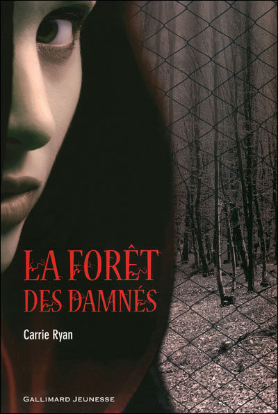 La For�t des damn�s, tome 1 par Ryan