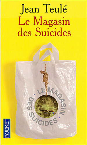 Le Magasin des suicides par Teul�