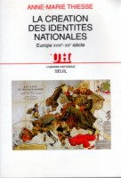 La Cr�ation des identit�s nationales par Thiesse