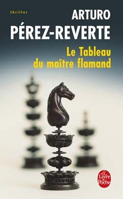 Le tableau du Ma�tre flamand par P�rez-Reverte