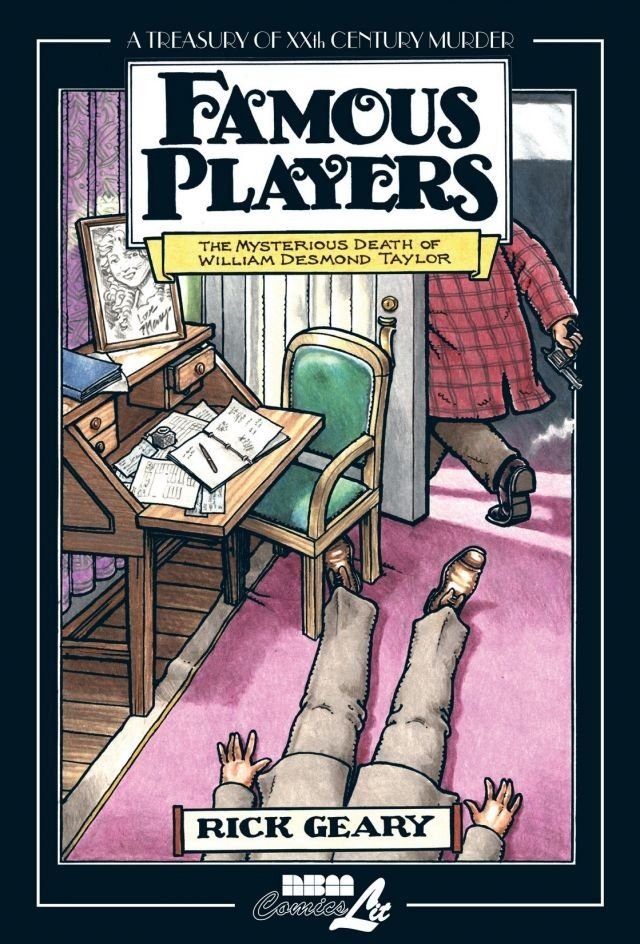 Treasury of Xxth Century Murder: Famous Players, the Mysterious Death of William Desmond Taylor par Geary