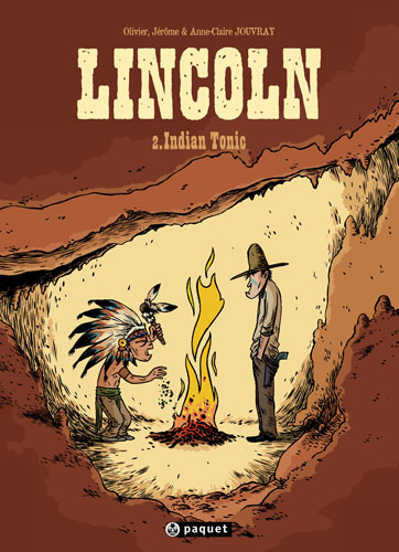 Lincoln, tome 2 : Indian Tonic par Jouvray