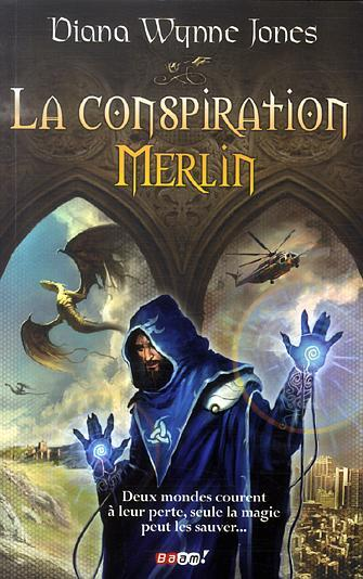 La conspiration Merlin par Jones