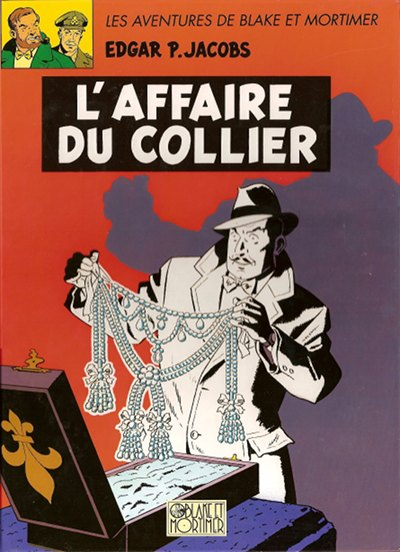 Blake et Mortimer, tome 10 : L'affaire du collier par Jacobs