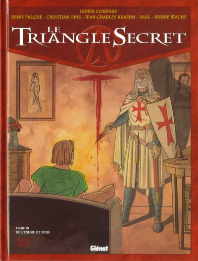 Le Triangle Secret, tome 3 : De cendre et d'or par Convard