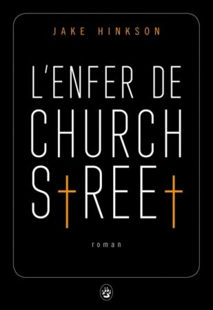 L'enfer de Church street par Hinkson