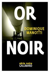 Or Noir par Manotti