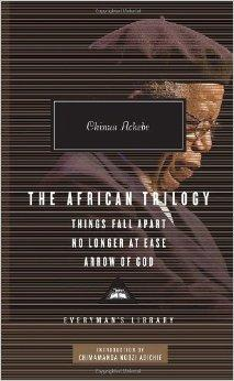 THE AFRICAN TRILOGY.THINGS FALL APART .NO LONGER AT EASE .ARROW OF GOD par Adichie