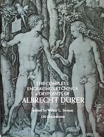 The complete engravings, etchings and drypoints of albrecht d�rer. par Strauss