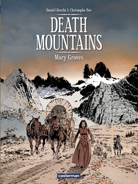 Death Mountains, tome 1 : Mary Graves par Bec