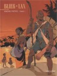 Am�re patrie, Tome 1 : par Blier