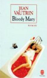Bloody Mary par Vautrin
