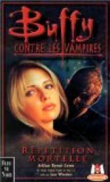 Buffy contre les vampires, tome 4 : R�p�tition mortelle par Cover