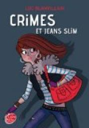 Crimes et jeans slim par Blanvillain
