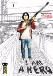 I am a Hero, Tome 1 par Hanazawa