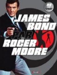 James Bond par Roger Moore par Moore