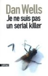 Je ne suis pas un serial killer par Wells