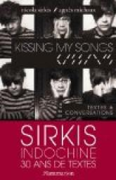 Kissing my songs par Sirkis