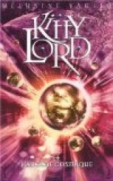 Kitty Lord, Tome 4 : Kitty Lord et l'arcane cosmique par Vaglio