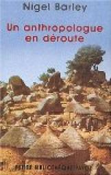 L'Anthropologue en d�route par Barley
