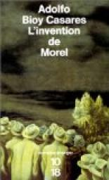 L'Invention de Morel par Bioy Casares