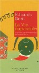 La Vie impossible par Berti