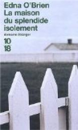 La maison du splendide isolement par O�Brien