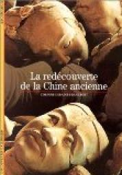 La red�couverte de la Chine ancienne par Debaine-Francfort