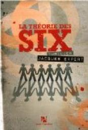 La th�orie des six par Expert