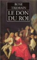 Le don du roi par Tremain