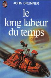 Le long labeur du temps par Brunner