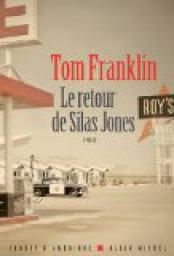 Le retour de Silas Jones par Franklin