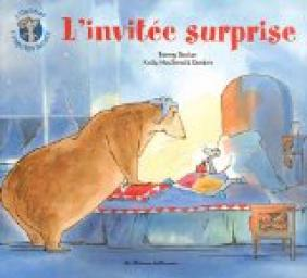 L'ours et l'enquiquineuse : L'invit� surprise par MacDonald Denton