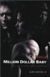 Million Dollar Baby : La br�lure des cordes par Toole
