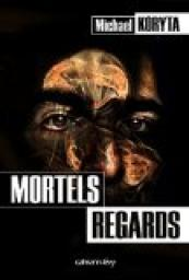 Mortels regards par Koryta