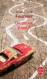 O� on va papa ? par Fournier
