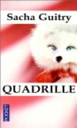 Quadrille par Guitry
