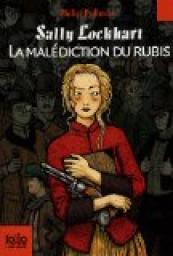 Sally Lockhart, Tome 1 : La Mal�diction du rubis par Pullman