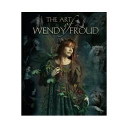 The Art of Wendy Froud par Froud