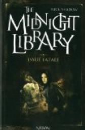 The Midnight Library, Tome 10 : Issue fatale par Jeapes