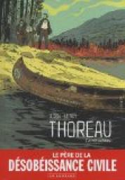 Thoreau - La vie sublime par Le Roy